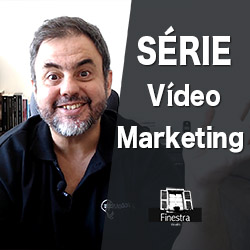 Série Vídeo Marketing